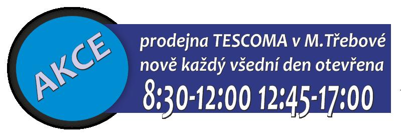 změna otevírací doby TESCOMA MT